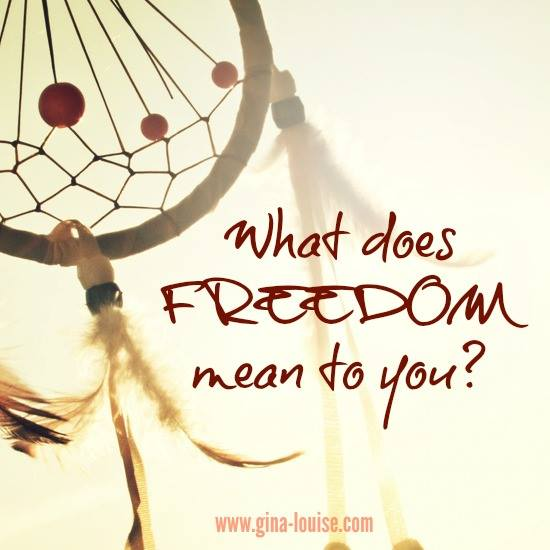 What does freedom mean to you?